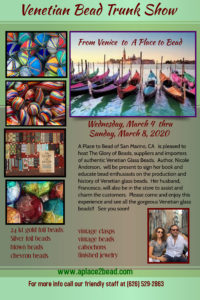 Glory of Beads Venetian Glass Trunk Show @ A Place to Bead | San Marino | California | United States